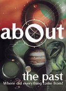 The Past (About Series)