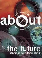 The Future (About Series)