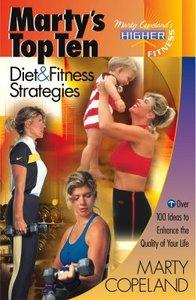 Martys Top Ten Diet & Fitness Strategies