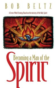 Becoming a Man of the Spirit