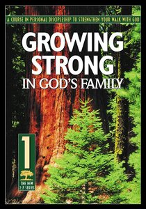 New 2:7 Series #01: Growing Strong in Gods Family (#01 in New 2:7 Series)