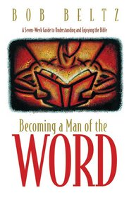 Becoming a Man of the Word