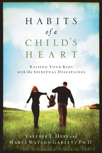 Habits of a Childs Heart