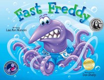 Fast Freddy (Adventures Of The Sea Kids Series)