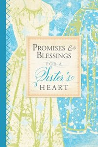 Promises and Blessings For a Sisters Heart (Pocket Inspirations Series)
