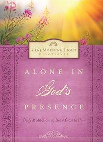 Alone in Gods Presence