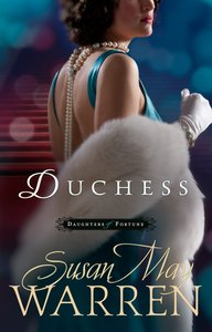 Duchess (#3 in Daughters Of Fortune Series)