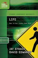 Life (Student Leadership University Study Guide Series)