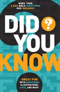Did You Know? More Than 6,000 Bible Questions and Answers