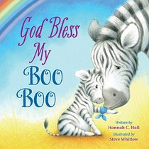 God Bless My Boo Boo (A God Bless Book Series)
