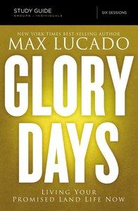 Glory Days (Study Guide)