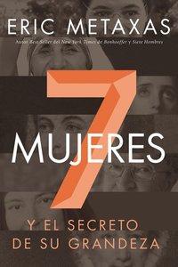 Siete Mujeres (Seven Women)