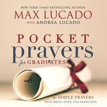 Pocket Prayers For Graduates (Pocket Prayers Series)