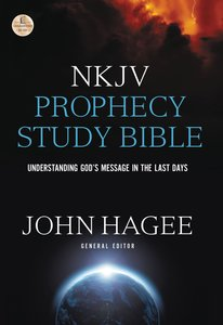 NKJV Prophecy Study Bible: Understanding Gods Message in the Last Days (Red Letter Edition)