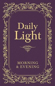 Daily Light: Morning and Evening Devotional (Burgundy)