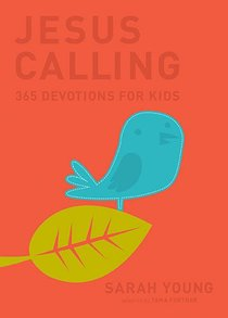 Jesus Calling: 365 Devotions For Kids (Deluxe Edition)