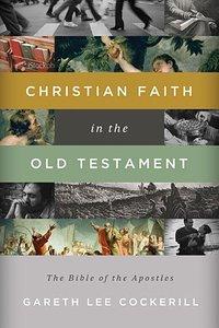 Christian Faith in the Old Testament