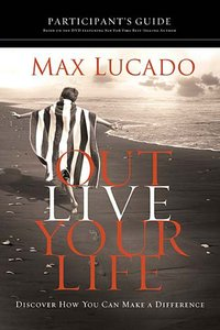 Outlive Your Life (Participants Guide)