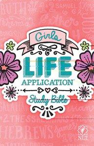 NLT Girls Life Application Study Bible (Black Letter Edition)