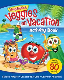 Veggies on Vacation Activity Book (Veggie Tales (Veggietales) Series)
