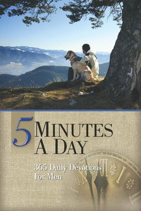 5 Minutes a Day: 365 Daily Devotions For Men
