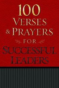 100 Verses and Prayers For Successful Leaders
