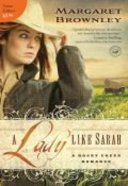A Lady Like Sarah (A Rocky Creek Romance Series)