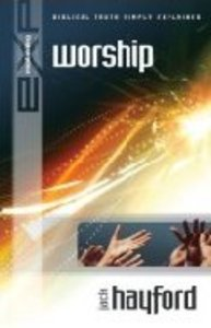 Explaining: Worship