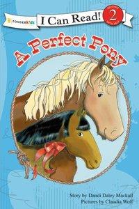 A Perfect Pony (I Can Read!2/horse Named Bob Series)