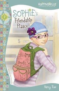 Sophies Friendship Fiasco (Prev. Sophie Breaks the Code) (#07 in Faithgirlz! Sophie Series)