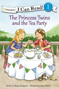 The Princess Twins and the Tea Party (I Can Read!1/princess Twins Series)
