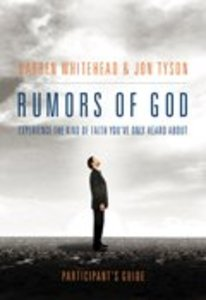 Rumours of God (Participants Guide)