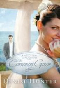 The Convenient Groom (#02 in A Nantucket Love Story Series)