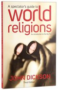 A Spectators Guide to World Religions (3rd Edition)