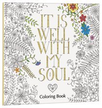 It is Well With My Soul (Adult Coloring Books Series)