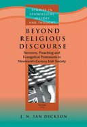 Beyond Religious Discourse (Studies In Evangelical History & Thought Series)