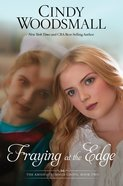 Fraying At the Edge (#02 in Amish Of Summer Grove Series)