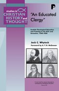 An Educated Clergy (Studies In Christian History And Thought Series)