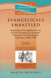 Evangelicals Embattled (Studies In Evangelical History & Thought Series)