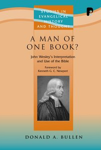 A Man of One Book? (Studies In Evangelical History & Thought Series)