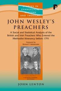 John Wesleys Preachers (Studies In Evangelical History & Thought Series)