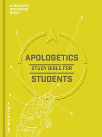 CSB Apologetics Study Bible For Students