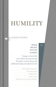Humility (Read & Reflect With The Classics Series)