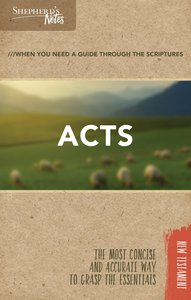 Acts (Shepherds Notes Bible Summary Series)