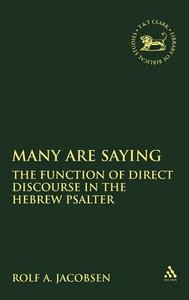 Many Are Saying (Journal For The Study Of The Old Testament Supplement Series)