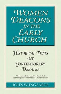 Women Deacons in the Early Church