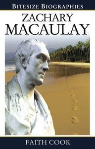 Zachary Macaulay (Bitesize Biographies Series)