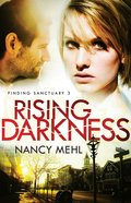Rising Darkness (#03 in Finding Sanctuary Series)