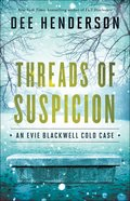Threads of Suspicion (#02 in Evie Blackwell Cold Case Series)