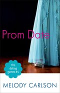 Prom Date (#04 in The Dating Game Series)